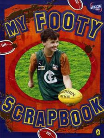 My Footy Scrapbook by Jay Sanders