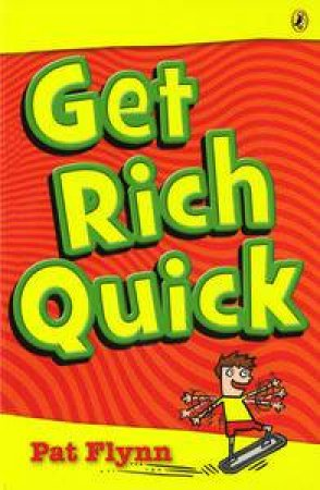 Get Rich Quick by Pat Flynn