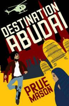 Destination Abudai by Prue Mason
