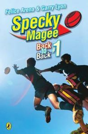 Specky Magee Back to Back #1 by Felice Arena & Garry Lyon