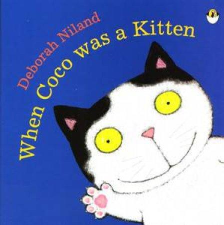 When Coco Was a Kitten by Deborah Niland