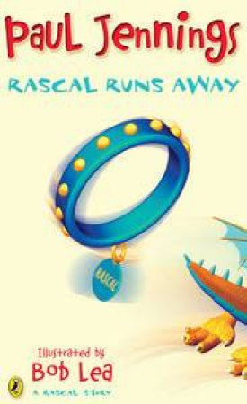 Rascal Runs Away by Paul Jennings