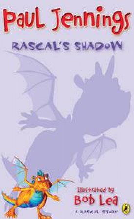 Rascal's Shadow by Paul Jennings