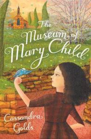 Museum of Mary Child by Cassandra Golds