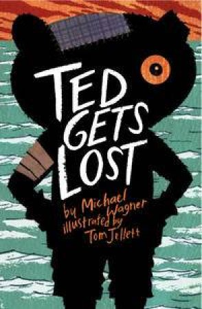 Ted Gets Lost by Michael Wagner