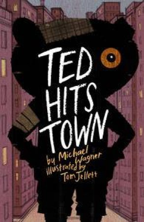 Ted Hits Town by Michael Wagner & Tom Jellett