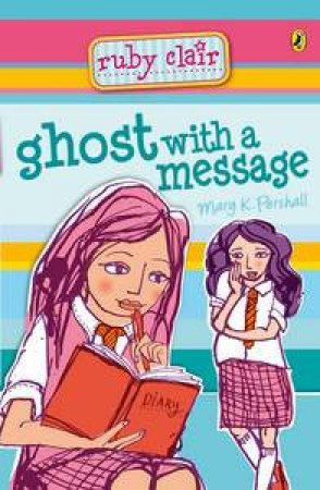 Ghost with a Message by Mary K Pershall