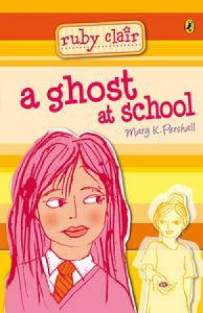 A Ghost at School by Mary K Pershall
