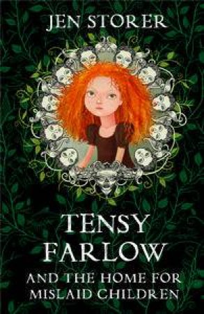 Tensy Farlow and the Home for Mislaid Children by Jennifer Storer