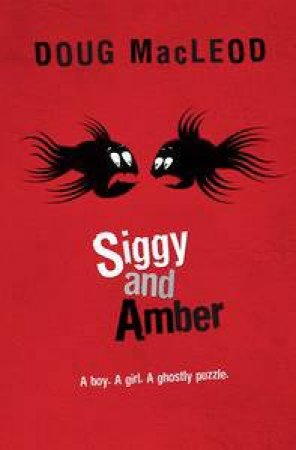 Siggy and Amber by Doug MacLeod