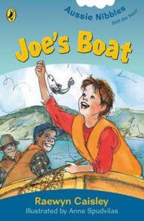 Aussie Nibbles: Joe's Boat by Raewyn Caisley