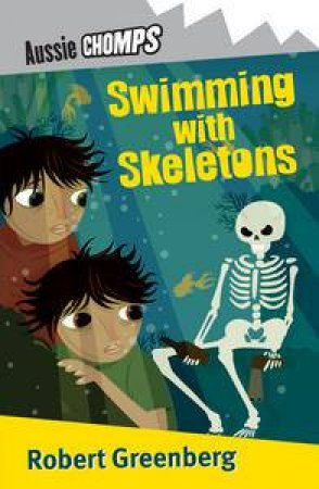 Aussie Chomps: Swimming with Skeletons by Robert Greenberg