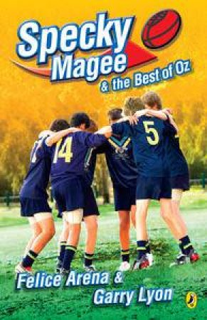 Specky Magee and the Best of Oz by Felice Arena & Garry Lyons