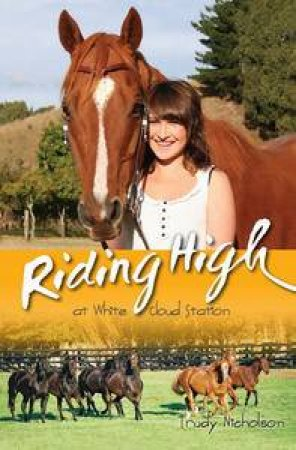 White Cloud Station: Riding High at White Cloud Station by Trudy Nicholson