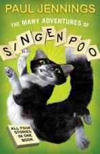 Many Adventures of Singenpoo Bindup 4 stories in one book