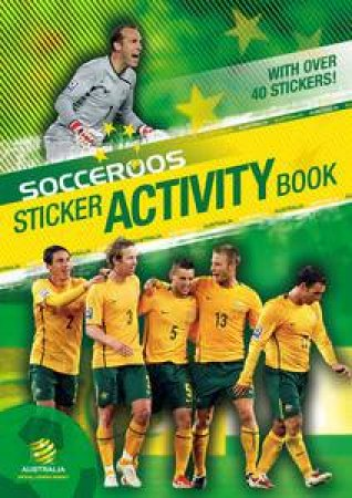 Socceroos Sticker Activity Book by Various
