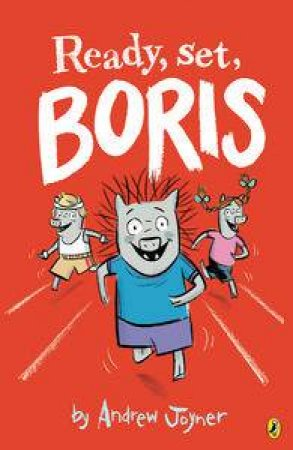 Ready, Set, Boris by Andrew Joyner