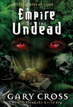 Empire of the Undead by Gary Cross