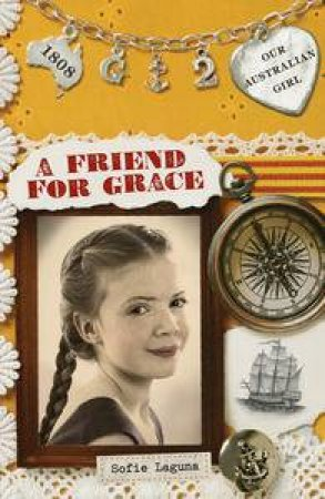 A Friend for Grace by Sofie Laguna