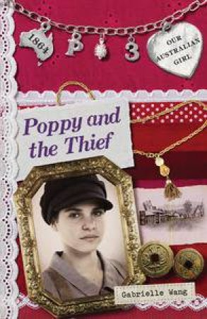 Poppy and the Thief by Gabrielle Wang & Lucia Masciullo