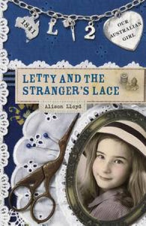 Letty and the Stranger's Lace by Alison Lloyd