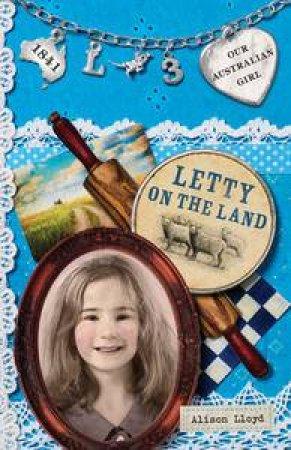 Letty on the Land by Alison Lloyd & Lucia Masciullo
