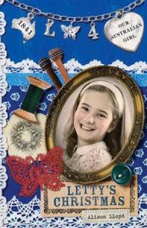 Letty's Christmas by Alison Lloyd & Lucia Masciullo