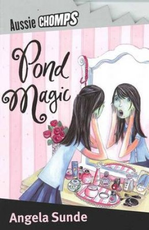 Pond Magic: Aussie Chomps by Angela Sunde