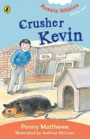 Aussie Nibbles: Crusher Kevin by Penny Matthews