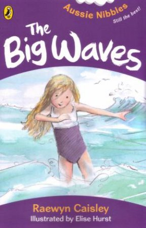 The Big Waves: Aussie Nibbles by Raewyn Caisley