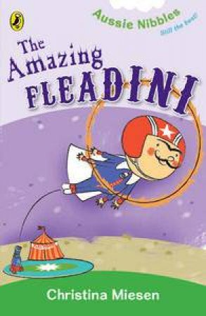 The Amazing Fleadini: Aussie Nibbles by Christina Miesen
