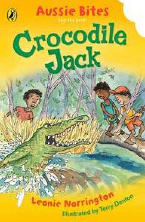 Crocodile Jack: Aussie Bites by Leonie Norrington
