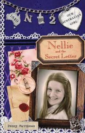 Nellie and Secret the Letter  by Penny Matthews