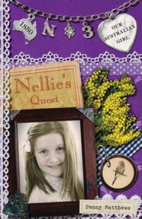 Nellie's Quest  by Penny Matthews