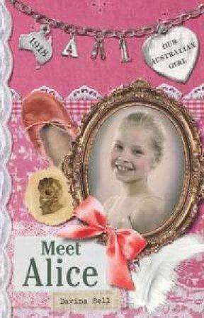 Meet Alice  by Davina Bell