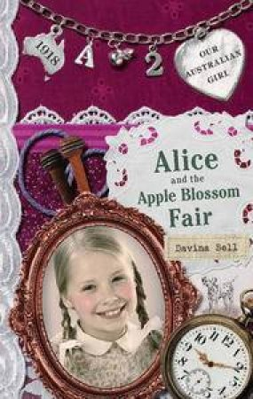 Alice and the Apple Blossom Fair  by Davina Bell
