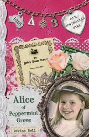 Alice of Peppermint Grove by Davina Bell