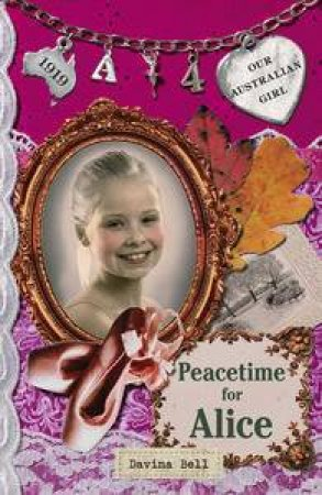 Peacetime for Alice  by Davina Bell