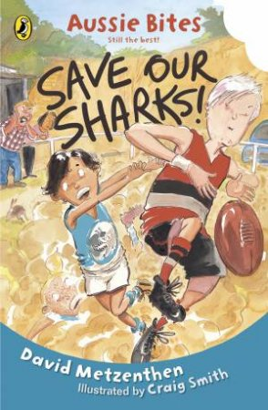 Save Our Sharks: Aussie Bites