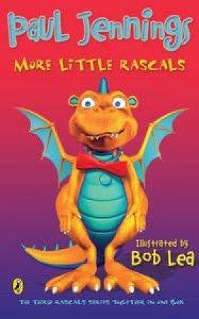 More Little Rascals by Paul & Lea Bob Jennings