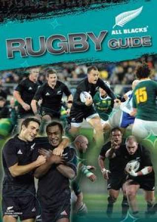 All Blacks Rugby Guide by Peter Harold