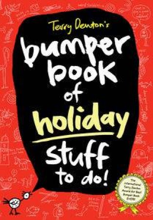 Terry Denton's Bumper Book Of Holiday Stuff To Do! by Terry Denton