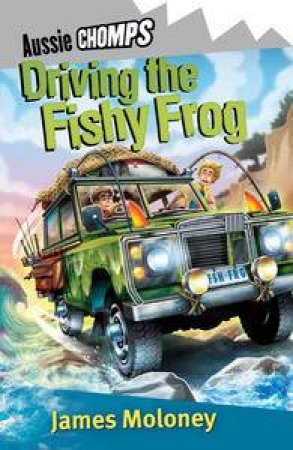 Driving the Fishy Frog: Aussie Chomp by James Moloney