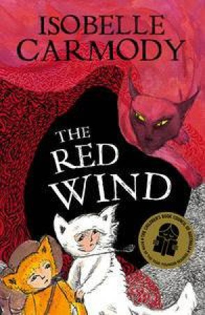 The Red Wind by Isobelle Carmody