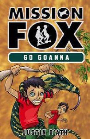 Go Goanna by Justin D'Ath