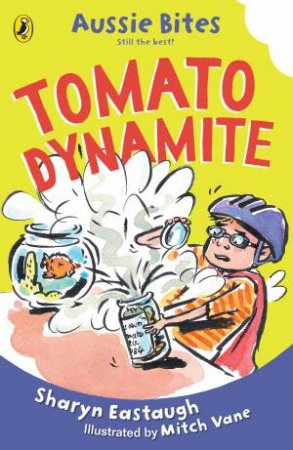 Tomato Dynamite: Aussie Bites by Sharyn Eastaugh