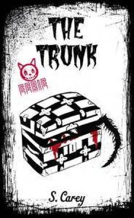 Eerie: The Trunk by S Carey