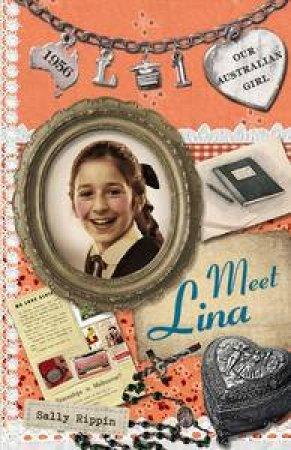 Meet Lina by Sally Rippin & Lucia Masciullo
