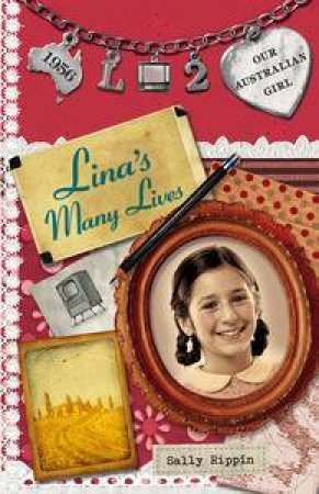Lina's Many Lives by Sally & Mascuillo Lucia Rippin