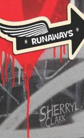 Runaways by Sherryl Clark